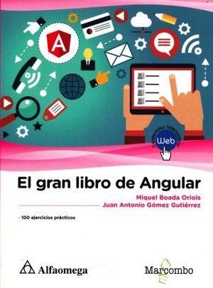 GRAN LIBRO ANGULAR, EL. 100 EJERCICIOS PRACTICOS