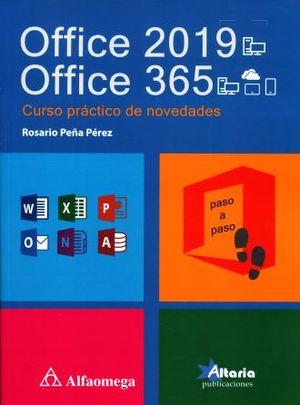 OFFICE 2019 OFFICE 365. CURSO PRACTICO DE NOVEDADES