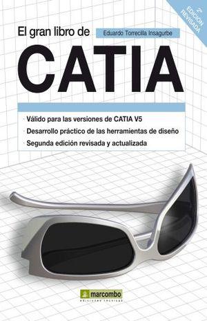 GRAN LIBRO DE CATIA, EL / 3 ED.