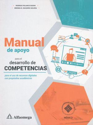 Manual de apoyo para el  desarrollo de competencias para el uso de recursos digitales con el propósitos académicos