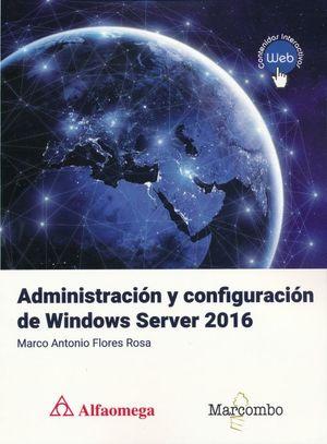 Administración y configuración de Windows Server 2016