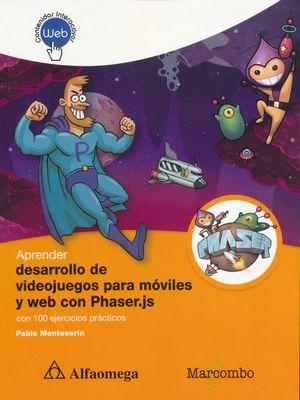 Aprender desarrollo de videojuegos para móviles y web con Phaser.js (contenidos interactivos)