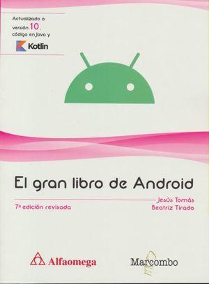 El gran libro de Android / 7 ed.
