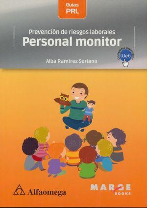 Prevención de riesgos laborales. Personal monitor