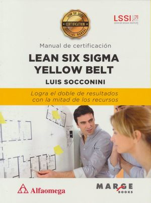 Lean Six Sigma Yellow Belt (manual de certificación)