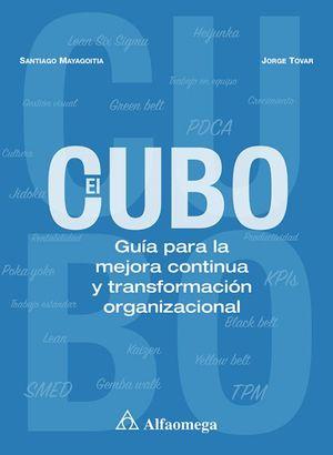 El CUBO. Guía para la mejora continua y transformación organizacional