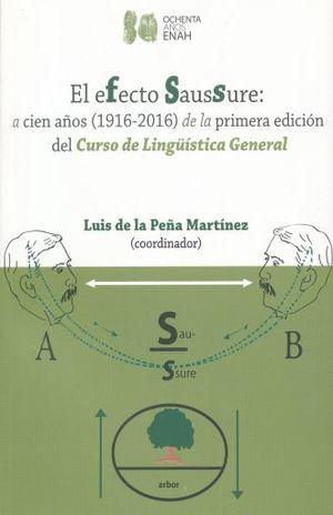 EFECTO SAUSSURE, EL. A CIEN AÑOS (1916-2016)