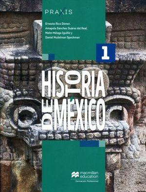 PRAXIS HISTORIA DE MEXICO 1