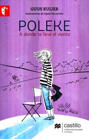 Poleke. A donde te lleve el viento