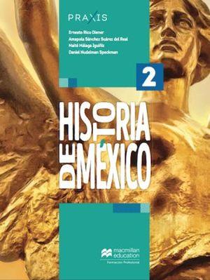 PRAXIS HISTORIA DE MEXICO 2