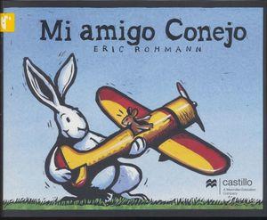 Mi amigo conejo / 2 ed.