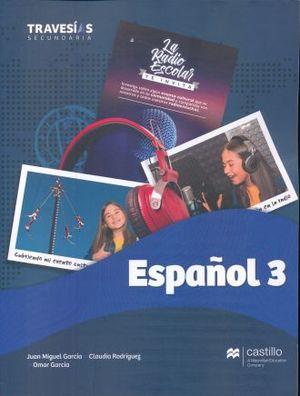 TRAVESIAS SECUNDARIA. ESPAÑOL 3