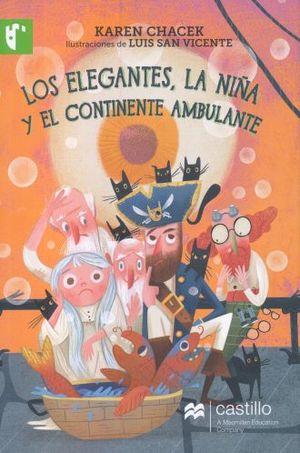 ELEGANTES LA NIÑA Y EL CONTINENTE AMBULANTE, LOS