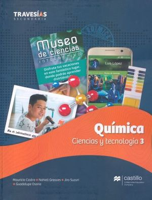 TRAVESIAS SECUNDARIA. QUIMICA CIENCIAS Y TECNOLOGIA 3