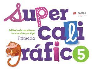 Supercaligráfico 5. Método de escritura en cursiva y script. Primaria / 2 ed.