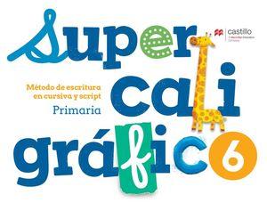 Supercaligráfico 6. Método de escritura en cursiva y script. Primaria / 2 ed.
