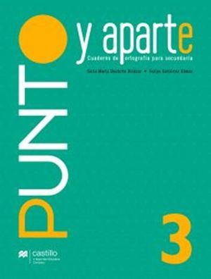 Punto y Aparte 3. Secundaria / 2 ed.
