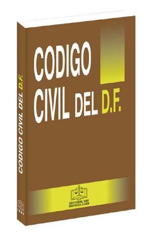 CODIGO CIVIL DEL DISTRITO FEDERAL 2019 (LINEA ECONOMICA)