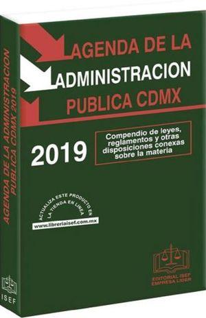 AGENDA DE LA ADMINISTRACION PUBLICA DE LA CUIDAD DE MEXICO 2019