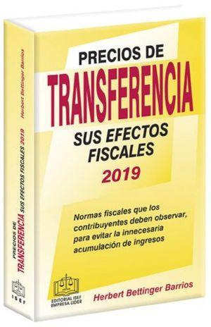 PRECIOS DE TRANSFERENCIA. SUS EFECTOS FISCALES 2019 / 20 ED.