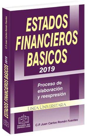 ESTADOS FINANCIEROS BASICOS 2019. PROCESO DE ELABORACION Y REEXPRESION / 10 ED.