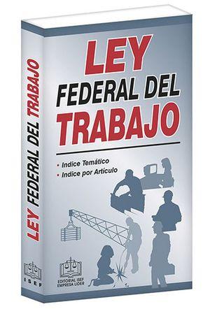 Ley Federal del Trabajo 2020 / 16 ed. (Económica)
