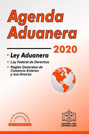 Agenda Aduanera y reglamento 2020 / 3 ed.