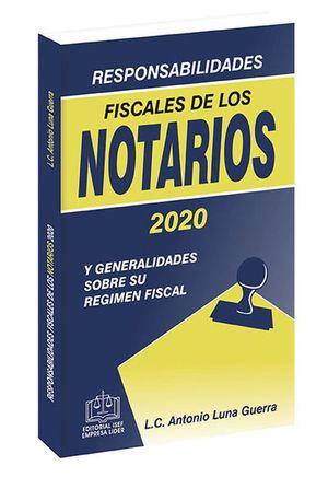 Responsabilidades fiscales de los notarios 2020 / 14 ed.