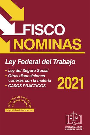 Fisco Nominas 2021 / 43 ed. (Económica)