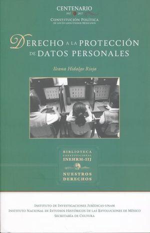 DERECHO A LA PROTECCION DE DATOS PERSONALES