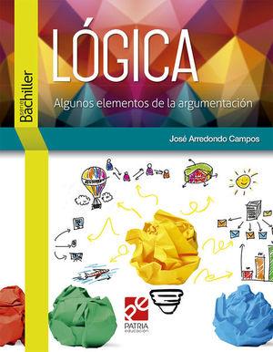 LOGICA. ALGUNOS ELEMENTOS DE LA ARGUMENTACION