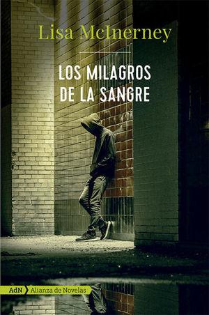 MILAGROS DE LA SANGRE, LOS