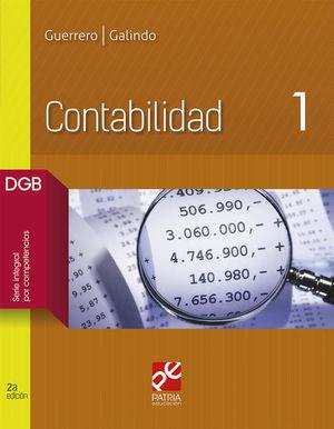 CONTABILIDAD 1. BACHILLERATO. DGB SERIE INTEGRAL POR COMPETENCIAS / 2 ED.
