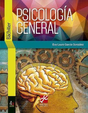 PSICOLOGIA GENERAL. SERIE BACHILLER / 4 ED.
