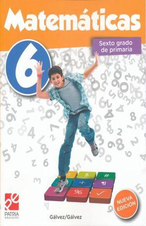MATEMATICAS SEXTO GRADO PRIMARIA / 6 ED.