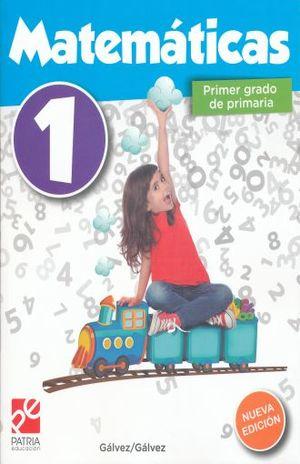 MATEMATICAS 1 PRIMER GRADO DE PRIMARIA / 7 ED.