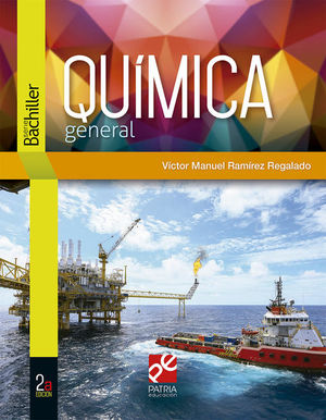 QUIMICA GENERAL. SERIE BACHILLER / 2 ED.