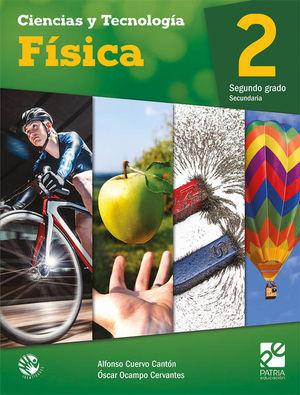CIENCIAS Y TECNOLOGIA FISICA 2 SECUNDARIA