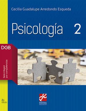PSICOLOGIA 2. BACHILLERATO DGB SERIE INTEGRAL POR COMPETENCIAS / 2 ED.