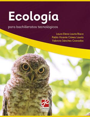 ECOLOGIA PARA BACHILLERATOS TECNOLOGICOS