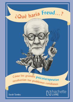 ¿Qué haría Freud?