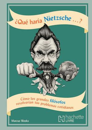 ¿Qué haría Nietzsche?