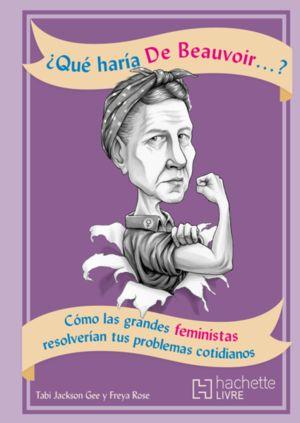¿Qué haría De Beauvoir?