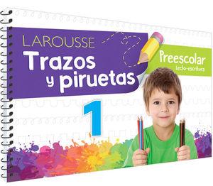 Trazos y piruetas 1. Preescolar / 2 ed.