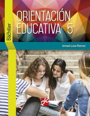 Orientación Educativa 5. Bachillerato DGB Serie integral por competencias