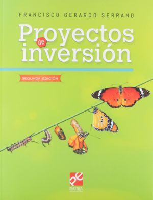 Proyectos de inversión / 2 ed.