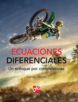 Ecuaciones diferenciales. Un enfoque por competencias