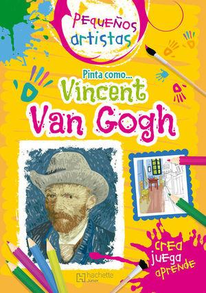 Pequeños artistas. Pinta como Van Gogh
