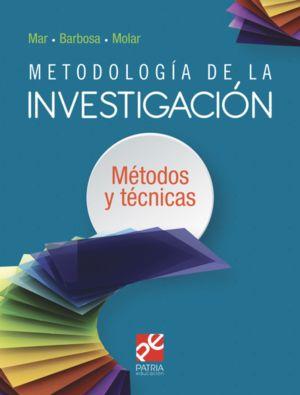 Metodología de la investigación. Métodos y técnicas