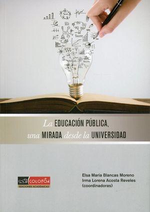 La educación pública, una mirada desde la universidad